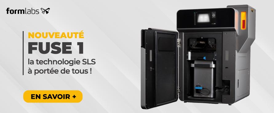 Nouveauté : Fuse 1 la technologie SLS à portée de tous !
